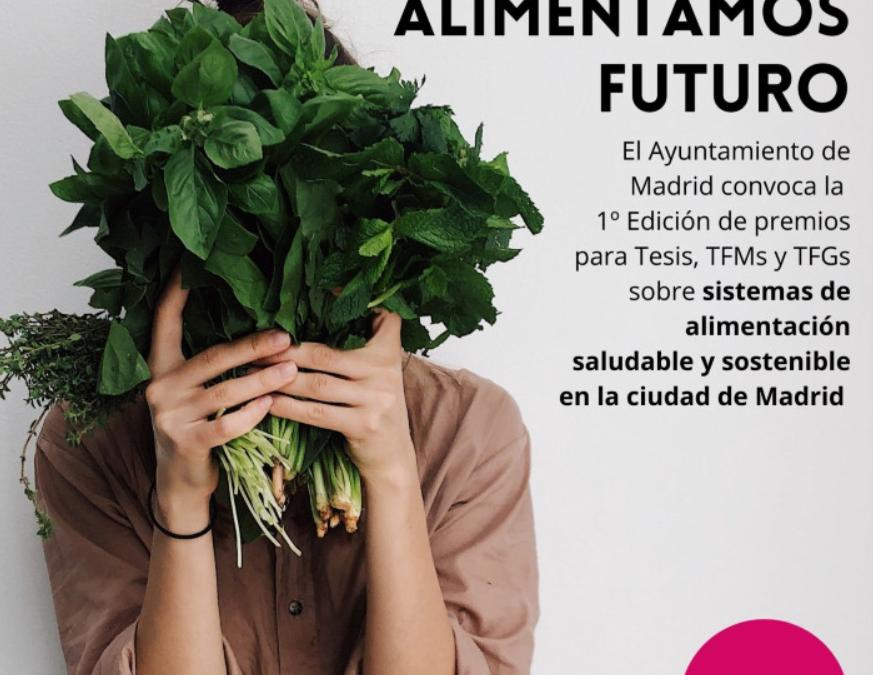 El Ayuntamiento de Madrid convoca la 1º Edición de los premios Alimentamos Futuro