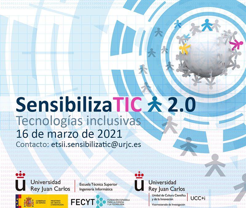 Ya están abiertas las inscripciones para las Jornadas SensibilizaTIC 2.0 celebradas por la Universidad Rey Juan Carlos